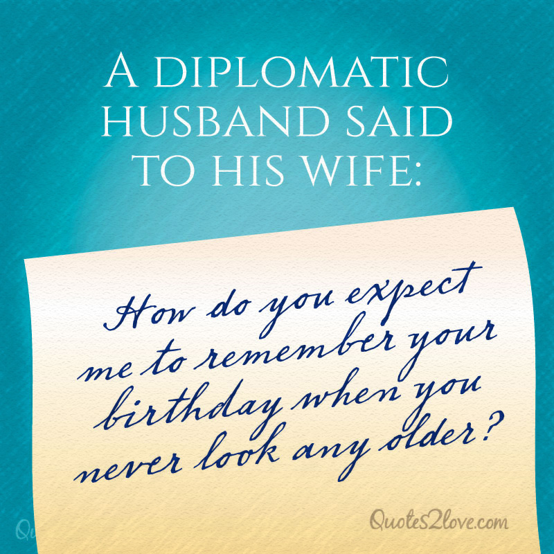 A Diplomatic Husband Said To His Wife: How Do You Expect