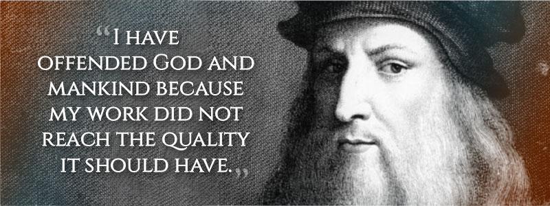Leonardo da Vinci's last words