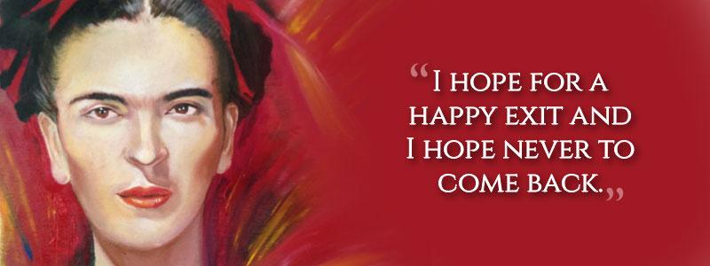 Frida Kahlo's last words