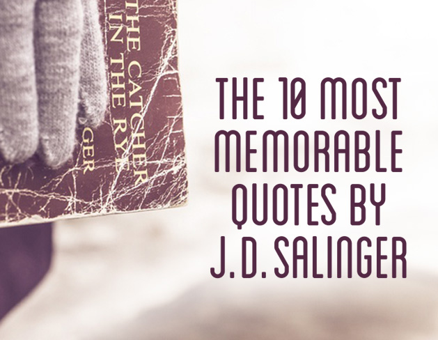 J D Salinger S Thoughts On Life Women And Writing Quotes2love