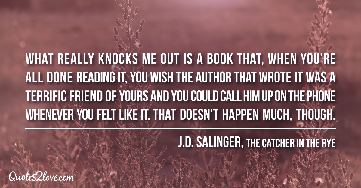 Salinger quotes Catcher in the rye