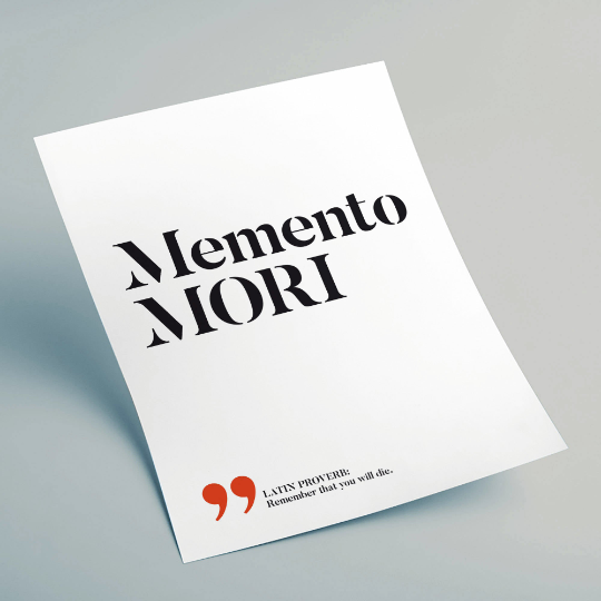 Memento mori - Remember that you will die
